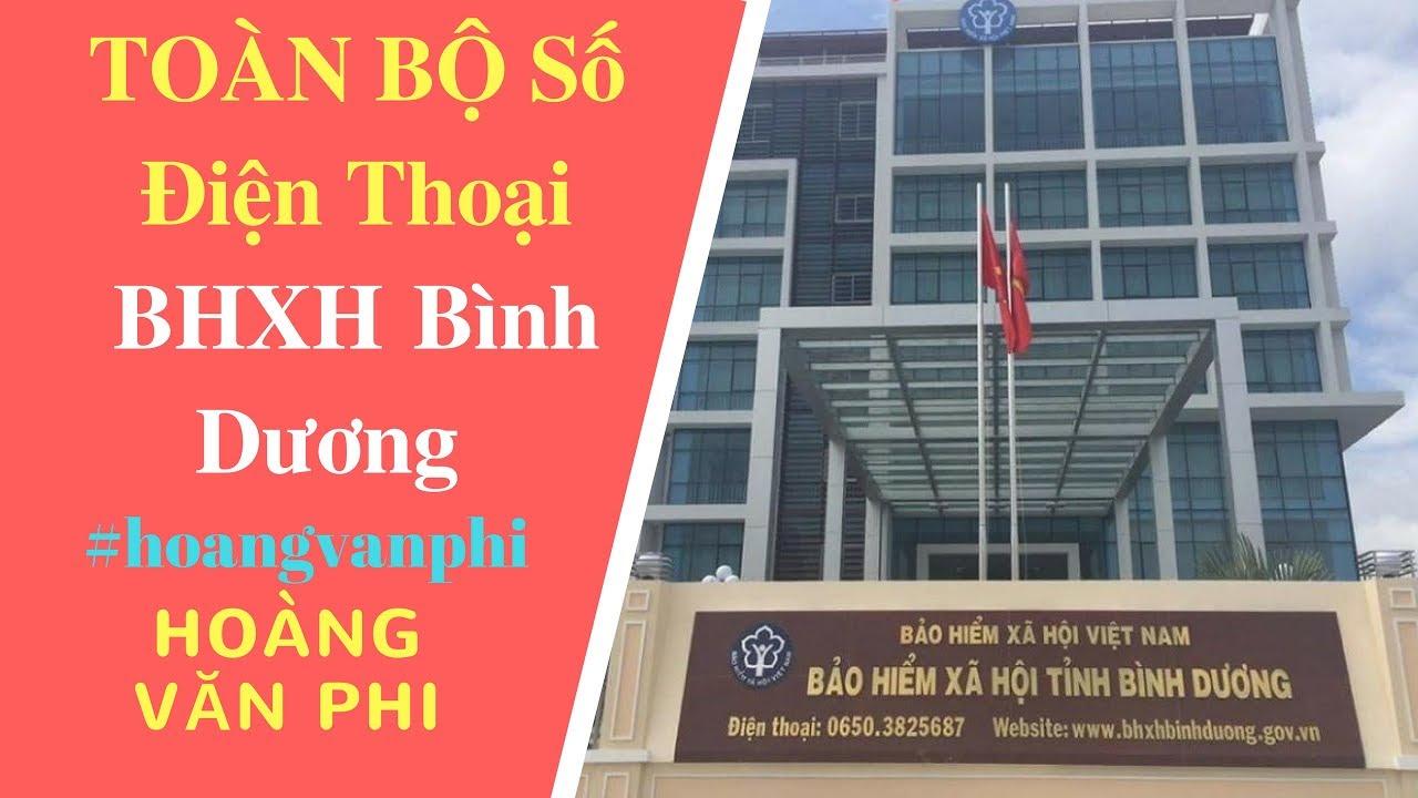 Số Điện Thoại Bảo Hiểm Xã Hội BHXH Tỉnh Bình Dương – Hoàng Văn Phi.