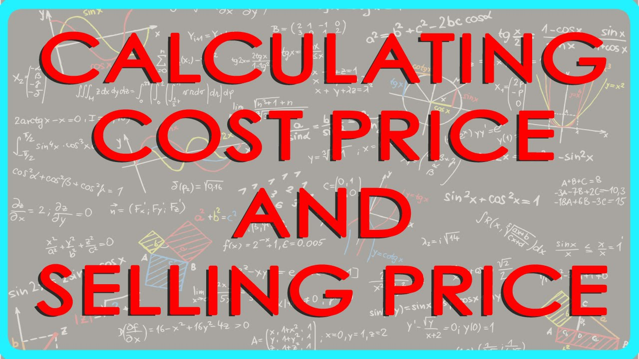 Calculating cost price and selling price - Profit and Loss - Maths -  ICSE,CBSE