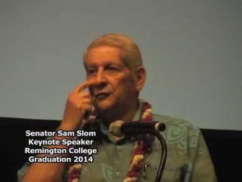 Senator Sam Slom -  Remington College - Keynote speaker 2014