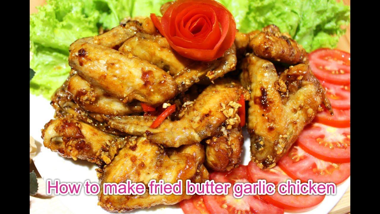 Cánh Gà Chiên Bơ Tỏi | Fried Butter Garlic Chicken