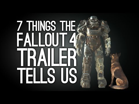 Fallout 4: 7 Things the Trailer Tells Us