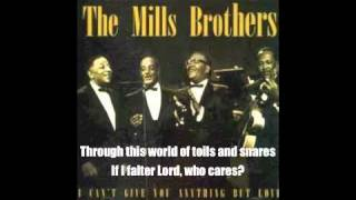 Watch Mills Brothers Just A Closer Walk With Thee video