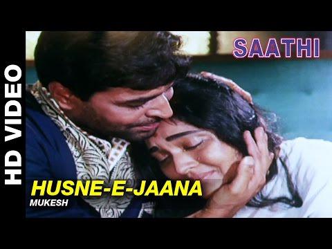 Husne-e-Jaana - Saathi   Mukesh   Vyjayanthimala & Rajendra Kumar