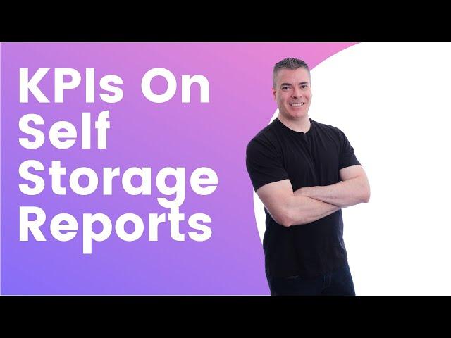 Self Storage KPIs On Reports