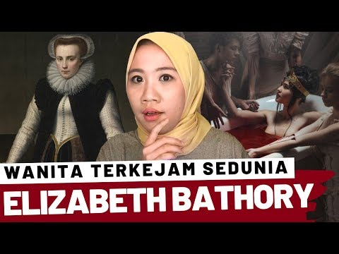 KISAH BANGSAWAN TERK3JAM DI DUNIA | ELIZABETH BATHORY