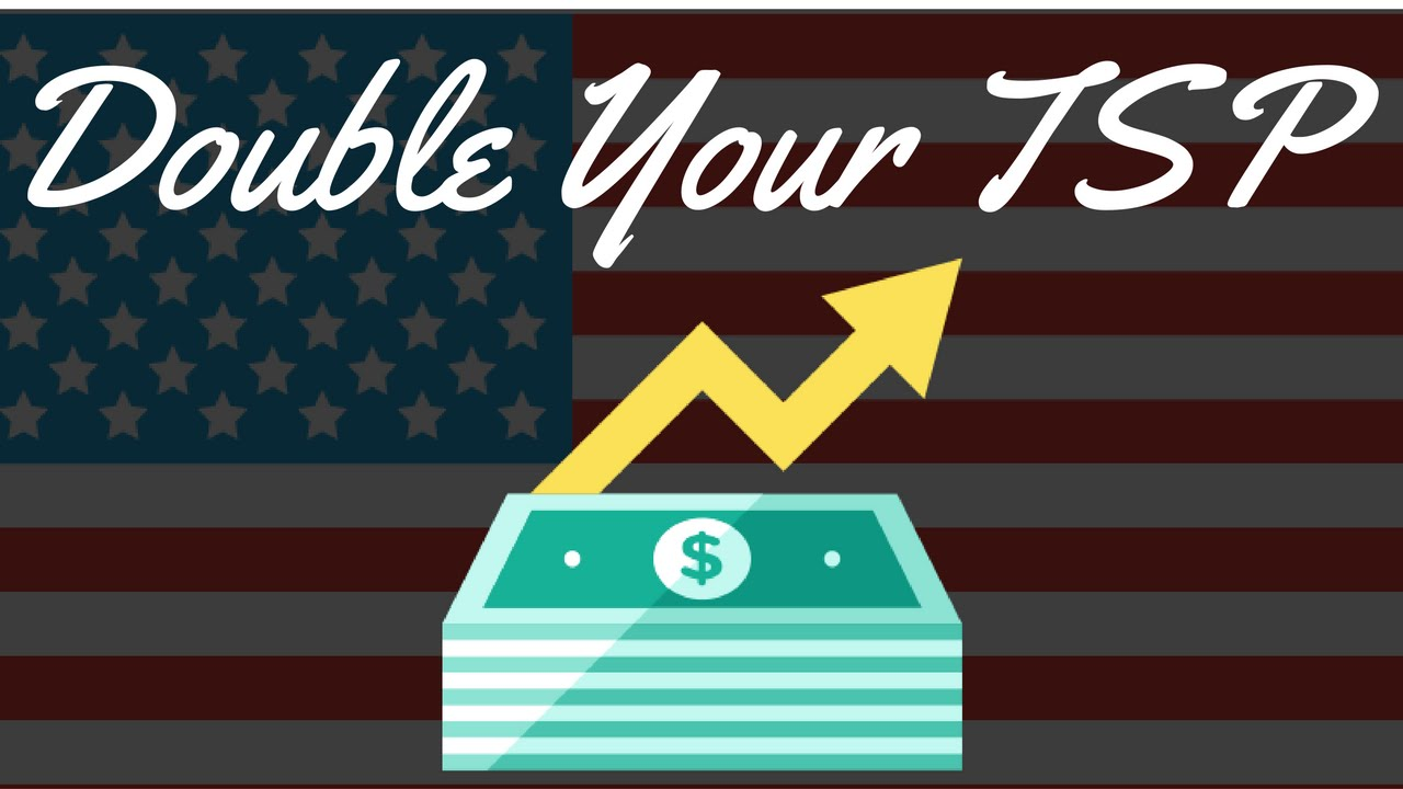 How to DOUBLE your TSP for Retirement | Fed Retirement Planning