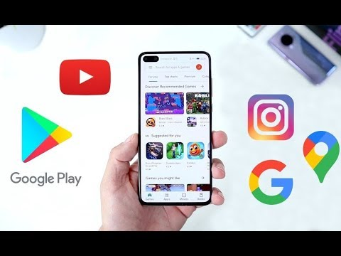 How To Install Google Apps And Google Play Store Huawei P40 / P40 Pro