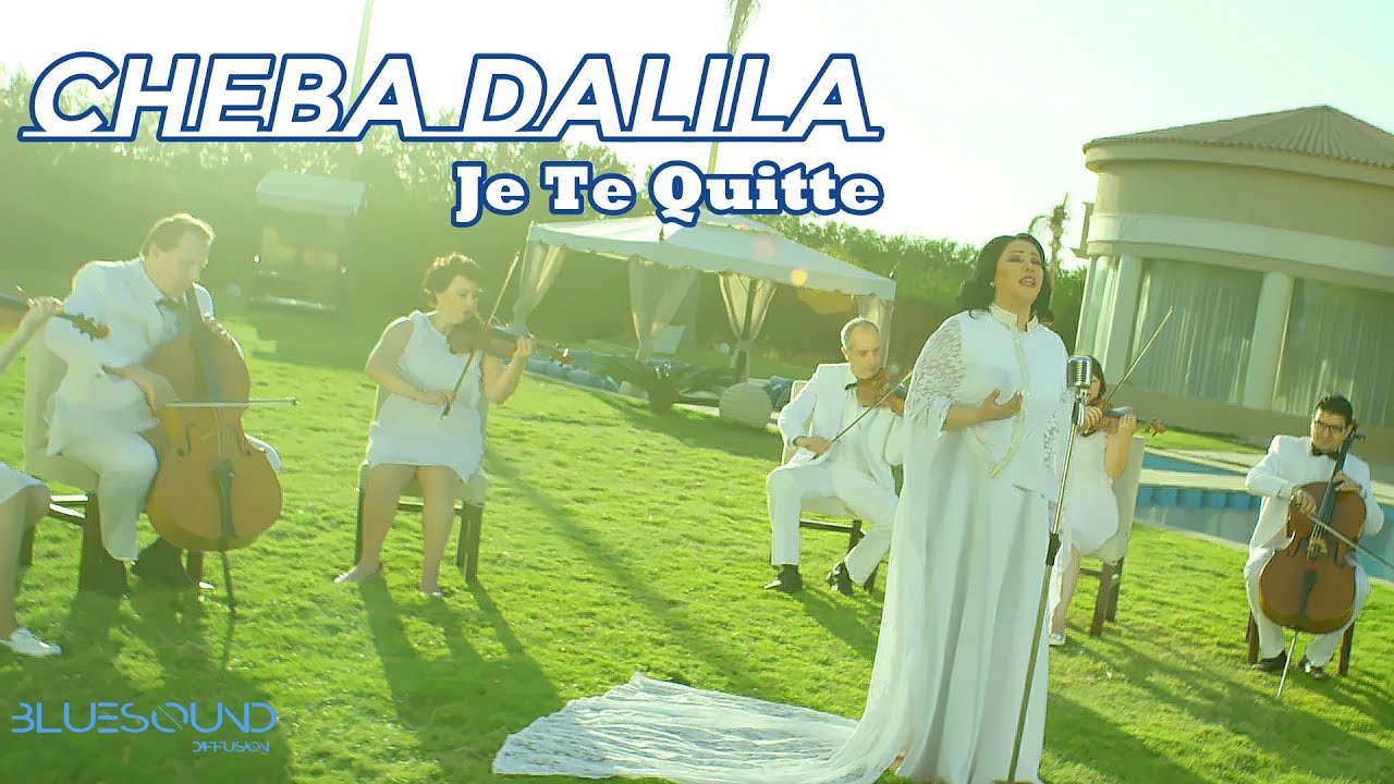cheba dalila je te quitte mp3