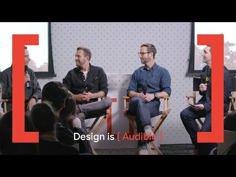 Design Is [Audible] - Designing Sound For Human Experiences