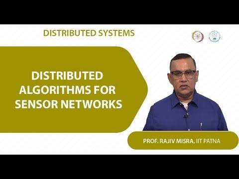 Case Study 07 - Distributed Algorithms for Sensor Networks