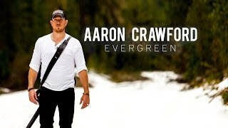 Evergreen - Aaron Crawford - Official... @ www.OfficialVideos.Net