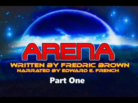 """Arena"" Part One by Fredric Brown narrated by Ed French"