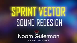 Sprint Vector Sound Redesign