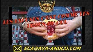 LES EXCUSES C'EST COMME LES TROUS DU CUL ... motivation - catch france