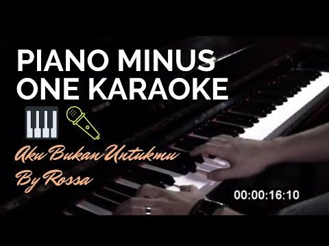 Rossa - Aku Bukan Untukmu (Piano Minus One Karaoke)