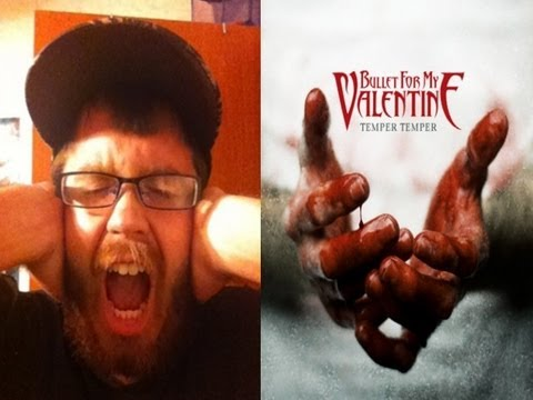 Bullet For My Valentine Temper Temper Album Review Youtube