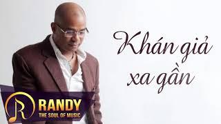 Khan Gia Xa Gan Sang tac & Trinh bay Randy