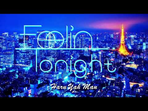 【日本語ラップMIX】〜 Feelin Tonight 〜 mixed by HaruYahMan
