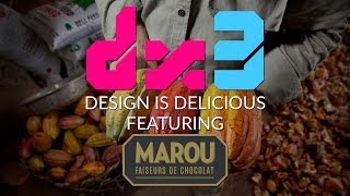 DX-3: Marou Chocolate