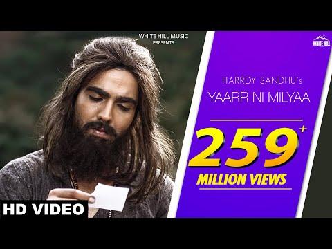 Yaarr Ni Milyaa (Full Song) Hardy Sandhu | B Praak | Jaani | Arvindr Khaira | New Punjabi Songs 2017