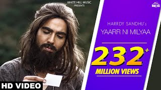 Yaarr Ni Milyaa (Full Song) Hardy Sandhu | B Praak | Jaani | Arvindr Khaira | New Punjabi Songs 2018 thumbnail