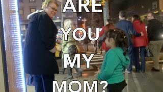 ARE YOU MY MOM