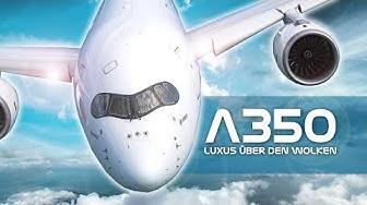 A350   Luxus über den Wolken - Dokumentation über den Superjet