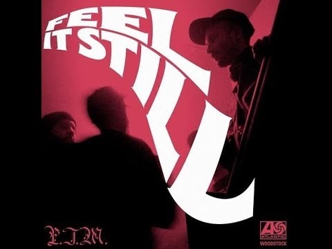Feel it still by Portugal. The Man extended  5 hour version