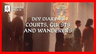 crusader Kings 3 Dev Diary #8 - Двор, гости и скитальцы!