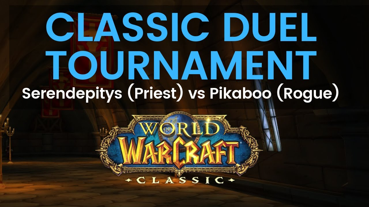 Serendepitys Priest vs Pikaboo Rogue Classic Duel Tournament Round 2