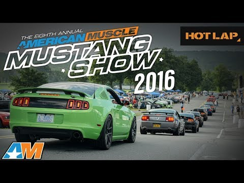 2016 AmericanMuscle Mustang Car Show – World's Largest One Day Mustang Show AM2016 - Hot Lap