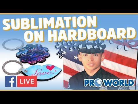 Sublimation On Hardboard - (Facebook Live 4/12/18)