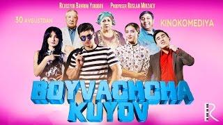 Boyvachcha kuyov (treyler) | Бойвачча куёв (трейлер)