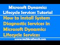 How to install System Diagnostic Services in Microsoft Dynamics Lifecycle Services