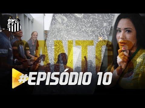 PREMIERE FC: PROGRAMA SANTOS TV – EP. 10