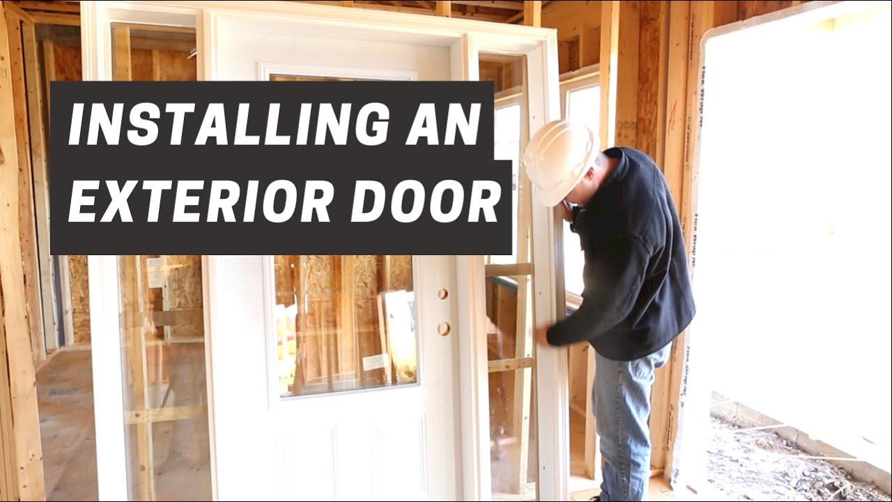 Installing An Exterior Door You