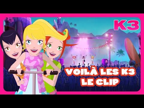 K3 -  Voilà les K3 - le clip