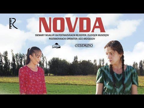 Novda (o'zbek Film)   Новда (узбекфильм) 2013