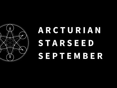 Arcturian Starseed ⭐️September Energy Reading