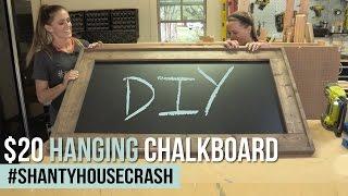 DIY Hanging Chalkboard | ShantyHouseCrash