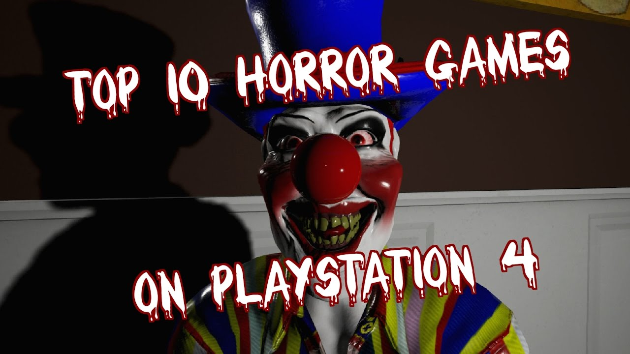 top 10 horror games on ps4 youtube. Black Bedroom Furniture Sets. Home Design Ideas
