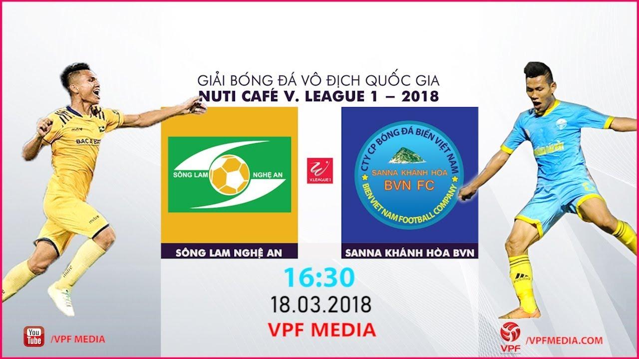 Xem lại: Sông Lam Nghệ An vs Sanna Khánh Hòa BVN