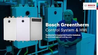 Bosch Greentherm Control System & HMI Ken M.