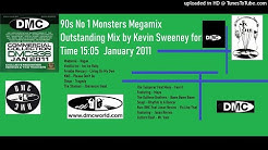 90s No 1 Monsters Megamix (DMC Mix by Kevin Sweeney Januarey 2011)