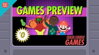 Crash Course Games Preview