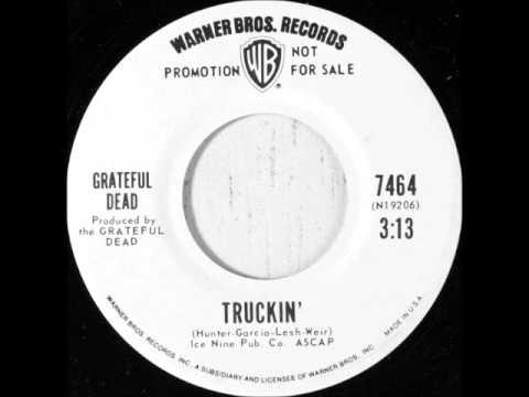 Grateful Dead - Truckin' on 1970 Mono Warner Brothers 45.