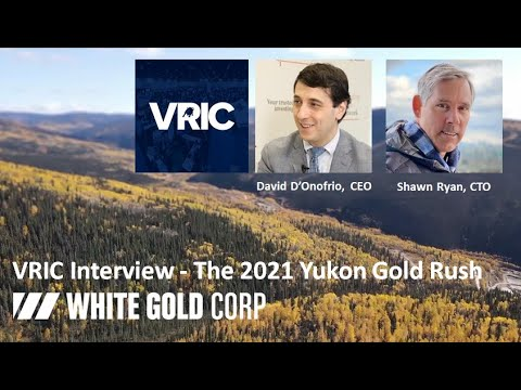 VRIC Interview with White Gold Corp - The 2021 Yukon Gold Rush - Jan, 2021