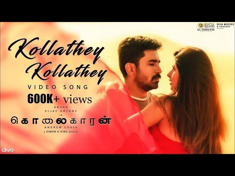Kollathey Kollathey (Video Song) - Kolaigaran   Vijay Antony, Ashima   Andrew Louis   Simon K.King