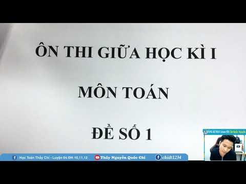 ÔN TẬP GIỮA HỌC KÌ 1 - Đề số 1 - Toán 12 - Thầy Nguyễn Quốc Chí