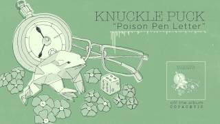 Knuckle Puck - Poison Pen Letter